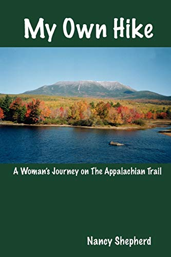 My Own Hike: A Woman's Journey on the Appalachian Trail