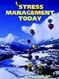 Smith, Jonathan C.: Stress management Today