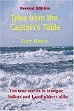 Harris, Tony: Tales from the Captain's Table
