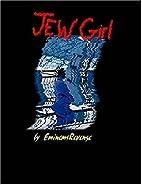 Jew Girl by EminemsRevenge