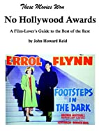 These Movies Won NO HOLLYWOOD AWARDS: A…