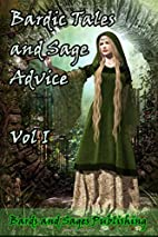 Bardic Tales and Sage Advice by Julie Ann…