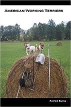 American Working Terriers by Patrick Burns