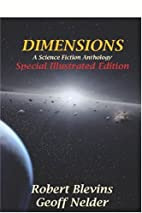 Dimensions by Robert Blevins