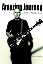 Amazing Journey: The Life of Pete Townshend…