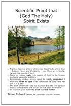 Scientific Proof That (God The Holy) Spirit…