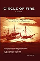Circle of Fire - The Story of the USS…