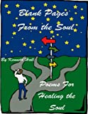 Hall, Kenneth: Blank Pages From the Soul: Healing the Soul