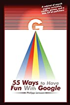 55 Ways to Have Fun With Google by Philipp…