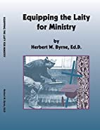 Equipping The Laity For Ministry by Ed.D…