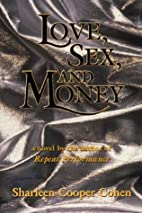 Love, Sex and Money by Sharleen Cooper Cohen