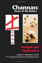 Channan: Heart of the Heians by Elmar T.…