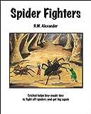 Alexander, Robert: Spider Fighters