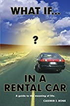 What if? In a rental car : a guide to the…
