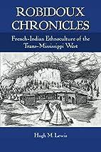 Robidoux Chronicles: Ethnohistory of the…