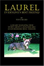 Laurel: Everyone's Best Friend by Steve…