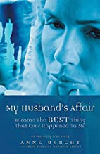My Husband's Affair Became the Best Thing…