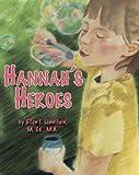 Linnihan, Ellen: Hannah's Heroes