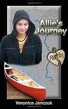 Allie's Journey by Veronica Janczuk