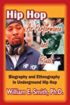 Hip Hop as Performance and Ritual by William…
