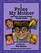 I Froze My Mother and Other Seriously Funny…