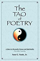 The Tao of Poetry by Sam G. Sauls Jr.