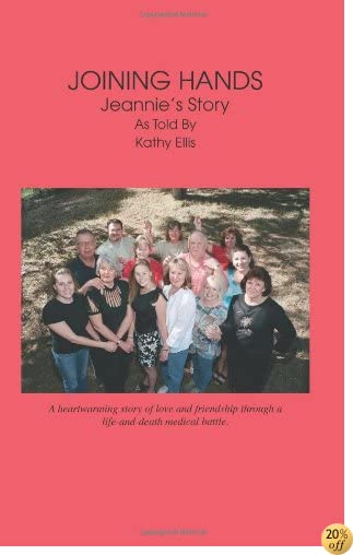 TJoining Hands: Jeannie's Story As Told By Kathy Ellis
