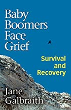 Baby Boomers Face Grief: Survival and…