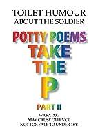 Potty Poems Take the P Part II: Toilet…