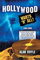 Hollywood Warts 'n' All by Alan…