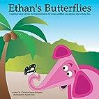 Ethan's Butterflies: A Spiritual Book For…