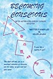 Adams, Helen: Becoming Conscious: With Astrology & Bush Flower Healing