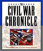 The Civil War Chronicle by William C. Davis