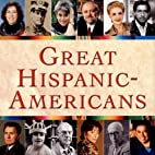 Great Hispanic-Americans by Nicolás…
