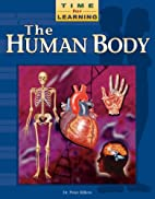 The Human Body by Peter Rillero
