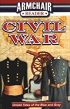 Armchair Reader Civil War: Untold Stories of…