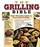 The Grilling Bible by Marilyn Pocius