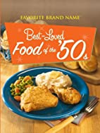 Best-Loved Food of the 50s by Publications…