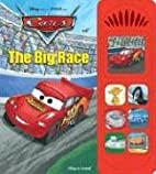 Cars The Big Race (Little Sound Book) by…