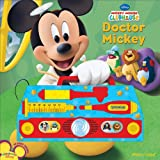 Editors of Publications International Ltd.: Mickey Mouse Clubhouse: Doctor Mickey