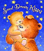 Sweet Dream Kisses Treasury of Bedtime…