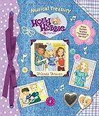 Holly Hobbie Friends Forever (Musical…