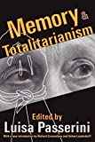 Passerini, Luisa: Memory &amp; Totalitarianism