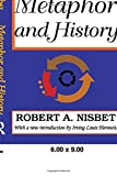 Nisbet, Robert: Metaphor and History: The Western Idea of Social Development