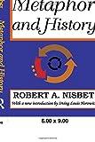 Nisbet, Robert: Metaphor and History: The Western Idea of Social Development