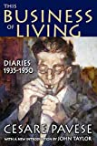 Pavese, Cesare: This Business of Living: Diaries 1935-1950
