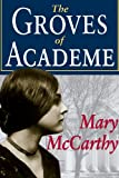McCarthy, Mary: The Groves of Academe