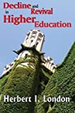 London, Herbert I.: Decline and Revival in Higher Education