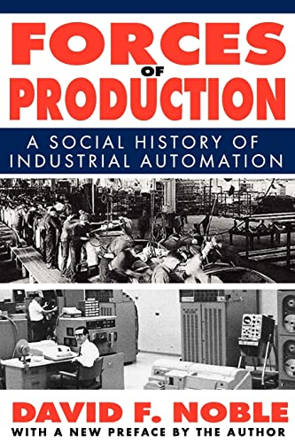 forces-of-production-a-social-history-of-industrial-automation