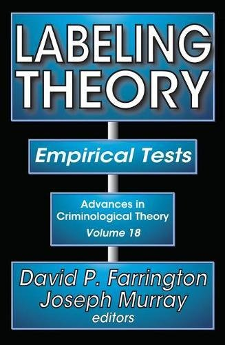 labeling-theory-empirical-tests-advances-in-criminological-theory